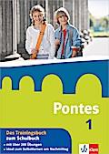 Pontes 1. Das Trainingsbuch zum Schulbuch