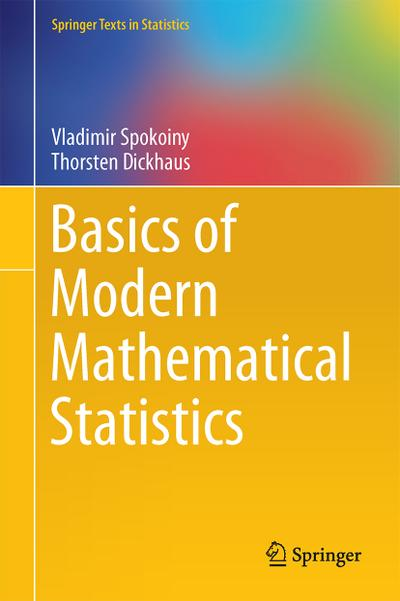 Basics of Modern Mathematical Statistics