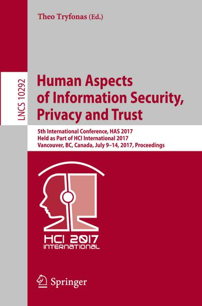 Human Aspects of Information Security, Privacy and Trust