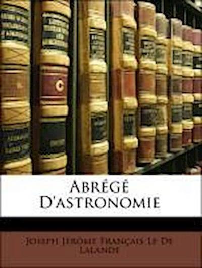 Abrégé D'astronomie