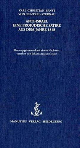 ANTI-ISRAEL Karl Christian Ernst von Bentzel-Sternau