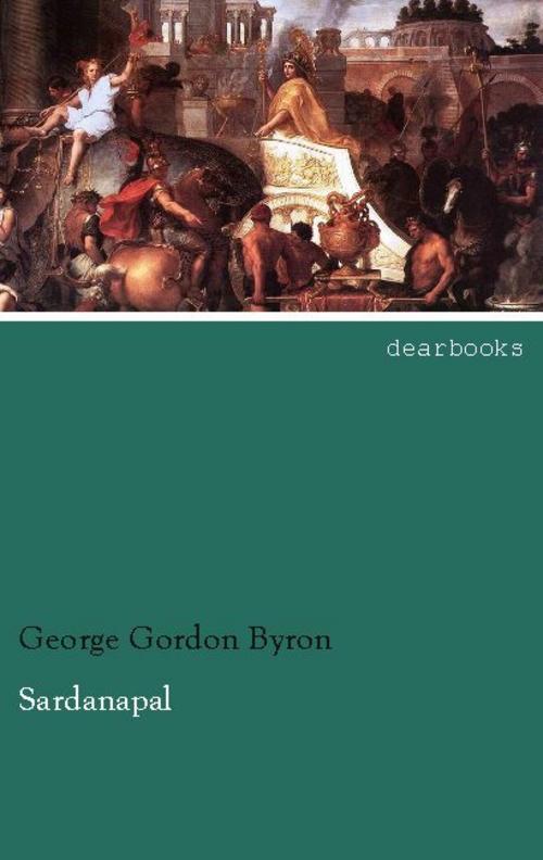 Sardanapal George Gordon Byron