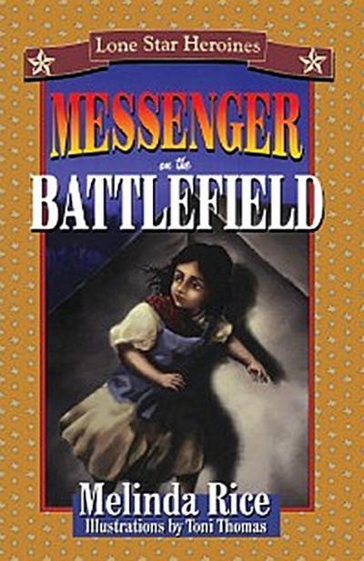 Messenger on the Battlefield