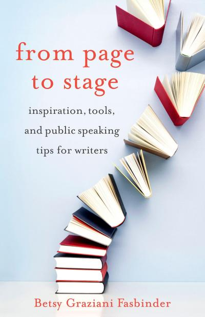 From Page to Stage: Inspiration, Tools, and Simple Public Speaking Tips for Writers