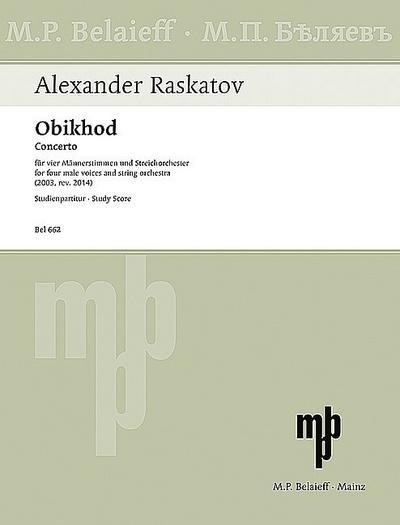Obikhodfür 4 Männerstimmen (Männerchor) und Streichorchester