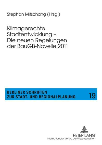 Klimagerechte Stadtentwicklung - Die neuen Regelungen der BauGB-Novelle