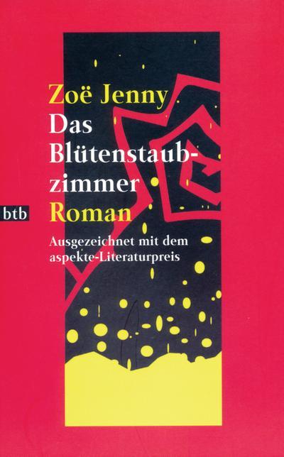 Das Blütenstaubzimmer: Roman (Hors Catalogue)