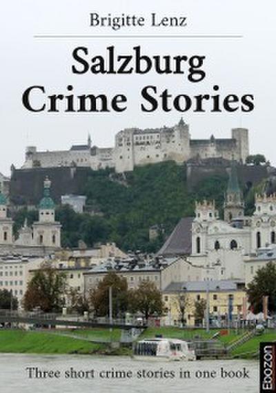 Salzburg Crime Stories