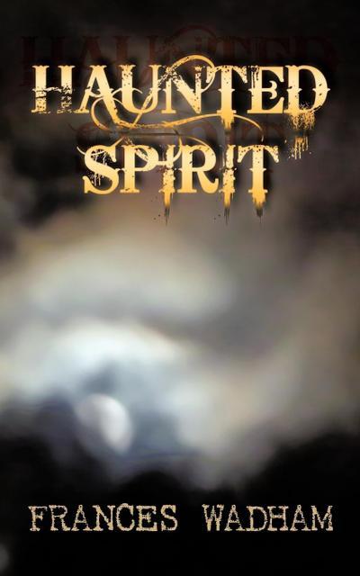 Haunted Spirit