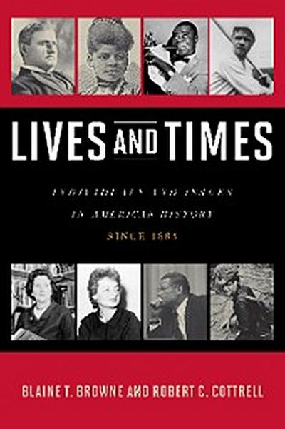 Lives and Times