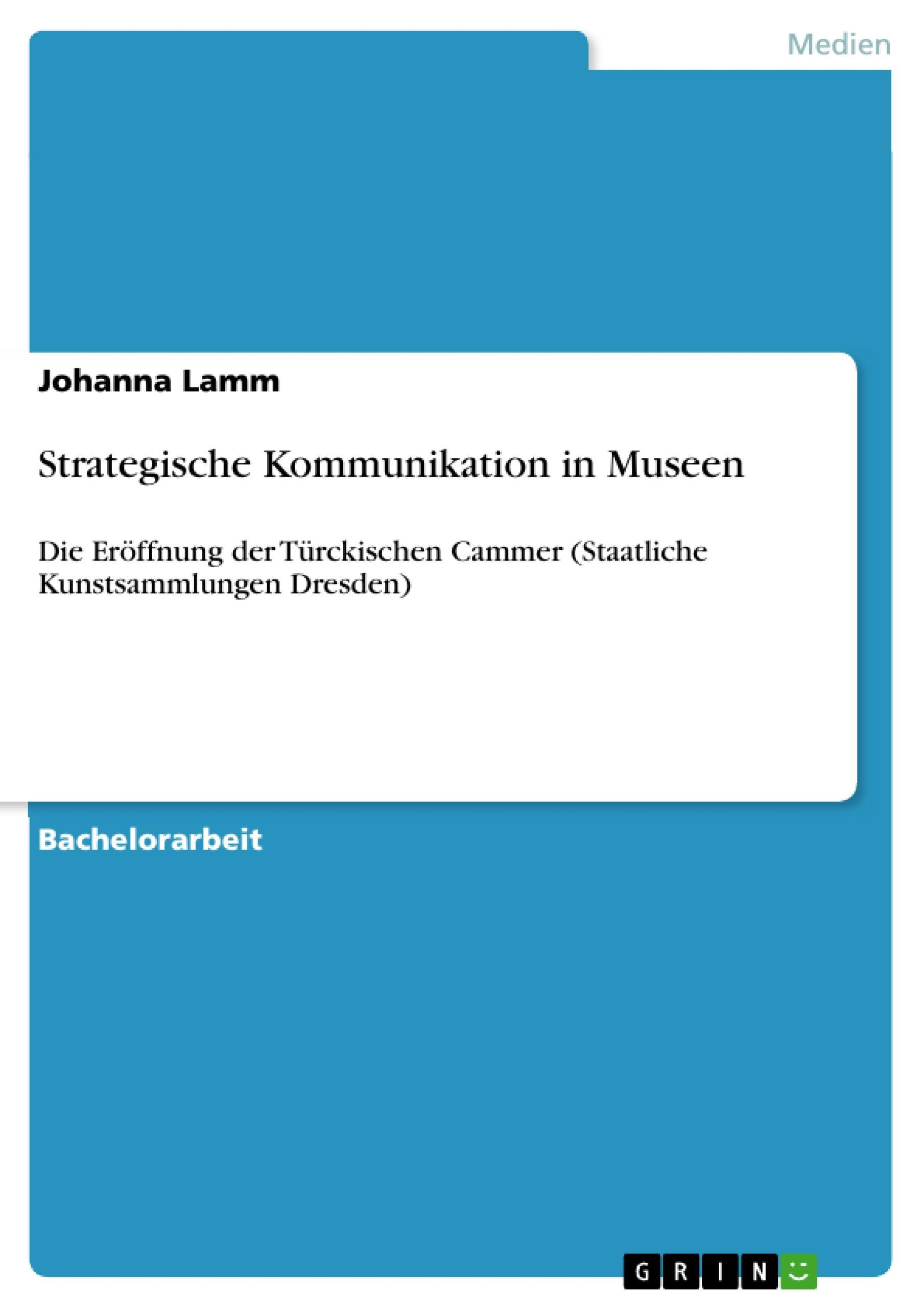 Strategische Kommunikation in Museen Johanna Lamm