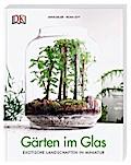 Gärten im Glas