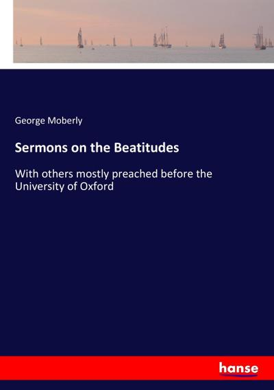 Sermons on the Beatitudes