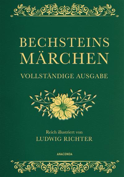 Bechsteins Märchen (Vollständige Ausgabe)