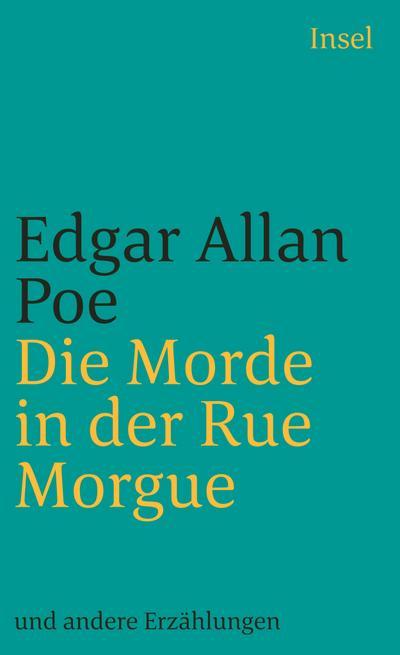 Sämtliche Erzählungen in vier Bänden: Band 2: Die Morde in der Rue Morgue (insel taschenbuch)