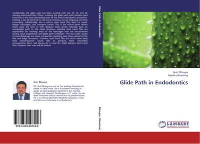 Glide Path in Endodontics