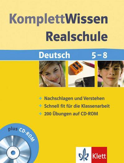 KomplettWissen Realschule Deutsch 5.-8. Klasse. Mit CD-ROM