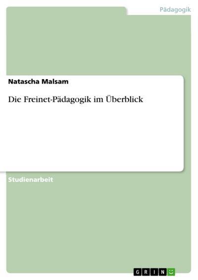 Die Freinet-Pädagogik im Überblick