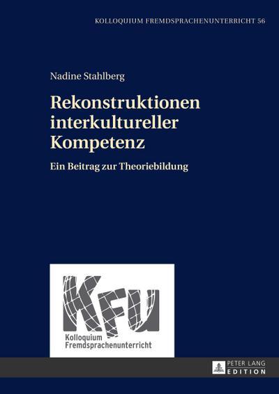 Rekonstruktionen interkultureller Kompetenz