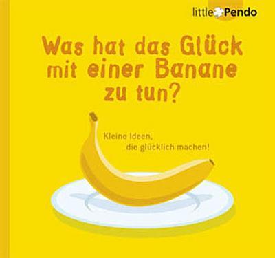 Was hat das Glück mit einer Banane zu tun?