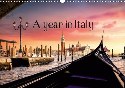 A year in Italy (Wall Calendar 2019 DIN A3 Landscape)