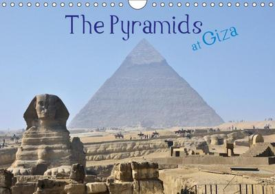 The Pyramids at Giza (Wall Calendar 2019 DIN A4 Landscape)