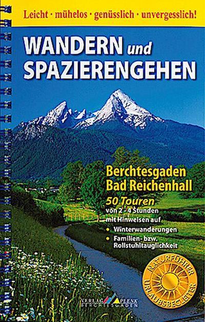 Wandern und Spazierengehen. Berchtesgaden - Bad Reichenhall