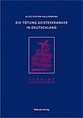 Die Tötung Geisteskranker in Deutschland; Deutsch