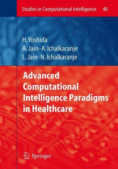 Advanced Computational Intelligence Paradigms in Healthcare