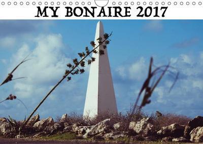My Bonaire 2019 (Wall Calendar 2019 DIN A4 Landscape)