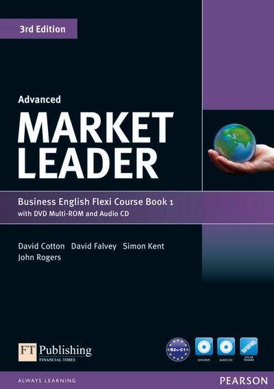 Market Leader Advanced Flexi Course Book 1 Pack