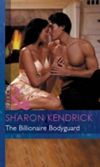 Billionaire Bodyguard (Mills & Boon Modern)