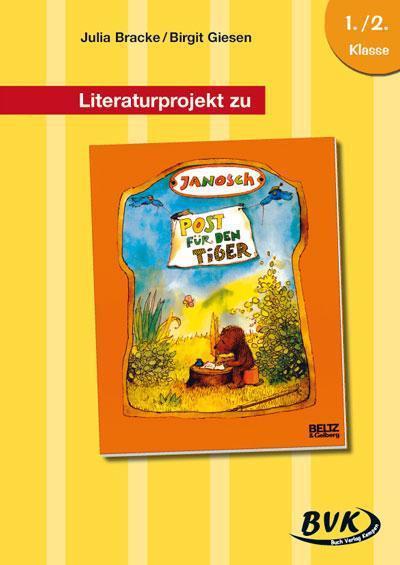 Literaturprojekt zu Janosch 'Post für den Tiger'