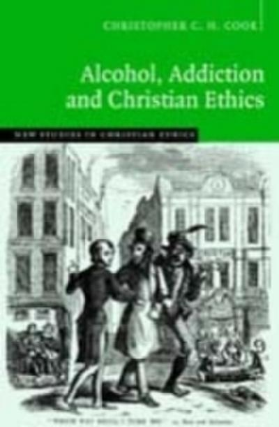 Alcohol, Addiction and Christian Ethics