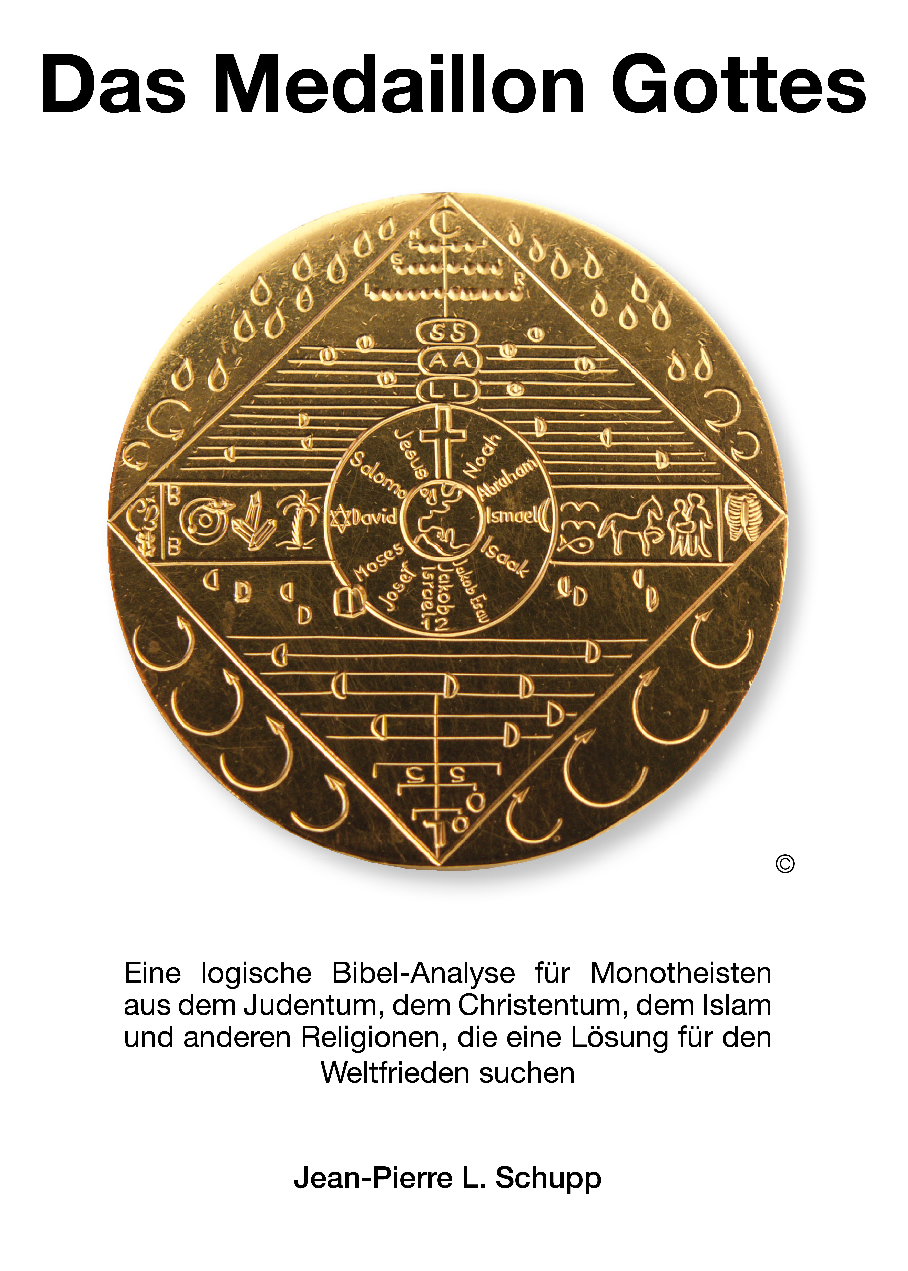 Das Medaillon Gottes Jean-Pierre L. Schupp