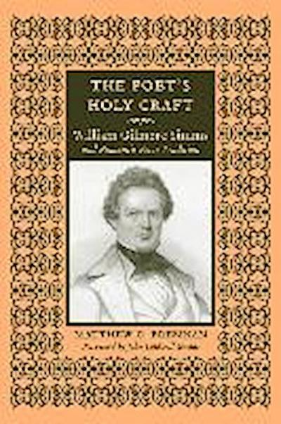 The Poet's Holy Craft: William Gilmore Simms and Romantic Verse Tradition