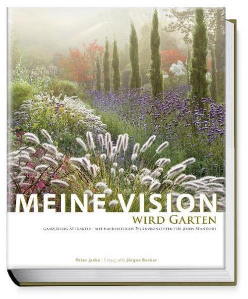 Meine Vision wird Garten Peter Janke