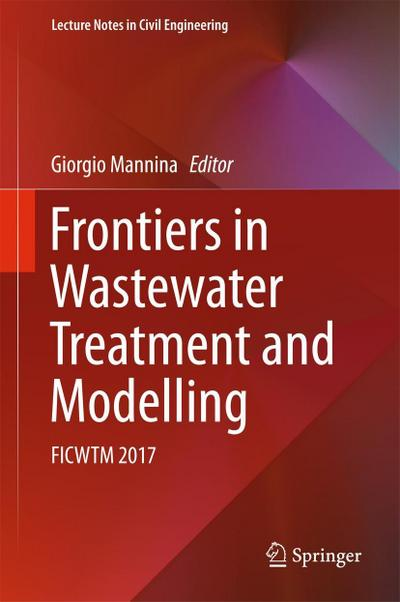 Frontiers in Wastewater Treatment and Modelling