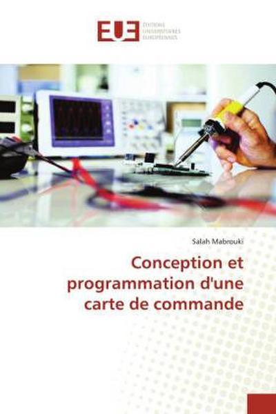 Conception et programmation d'une carte de commande