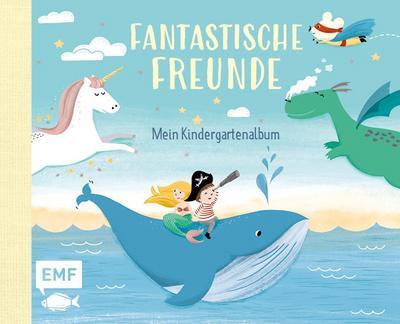 Fantastische Freunde - Mein Kindergartenalbum