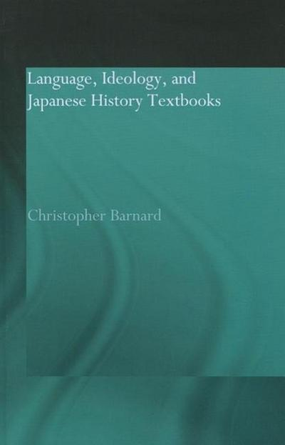 Language, Ideology and Japanese History Textbooks