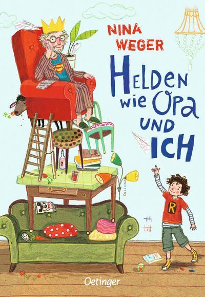 Helden wie Opa und ich   ; Ill. v. Schöffmann-Davidov, Eva; Deutsch;  -