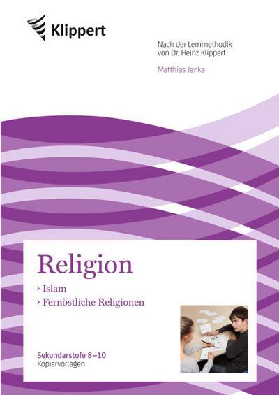 Islam - Fernöstliche Religionen