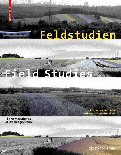 Feldstudien / Field Studies