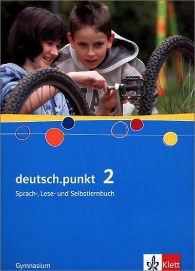 deutsch.punkt, Ausgabe Gymnasium 6. Schuljahr, Schülerbuch
