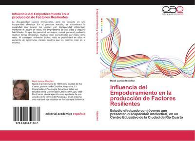 Influencia del Empoderamiento en la producción de Factores Resilientes
