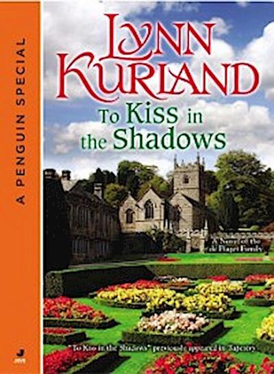 To Kiss in the Shadows