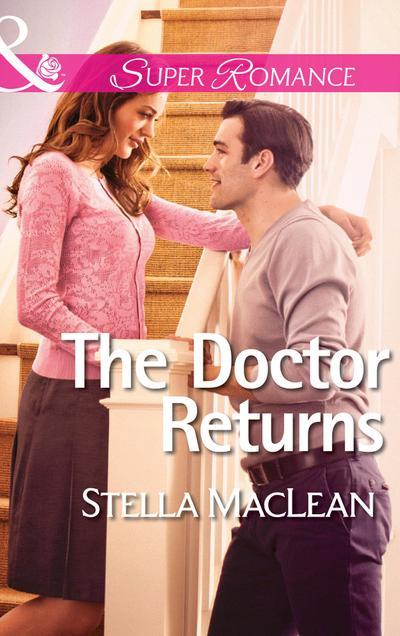 The Doctor Returns (Mills & Boon Superromance) (Life in Eden Harbor, Book 1)