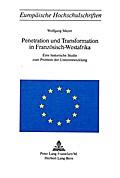 Penetration und Transformation in Französisch-Westafrika