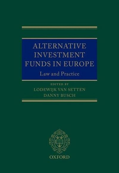 Alternative Investment Funds in Europe: Law and Practice